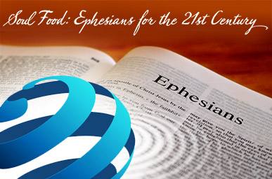 Soul Food: Ephesians for the 21st Century